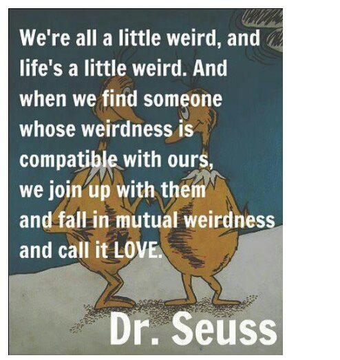 dr seuss quote on weirdness