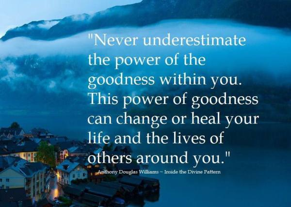 power of goodness quote