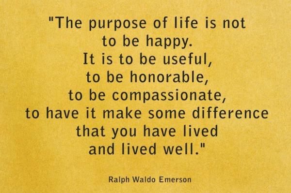 purpose of life. RW EMerson