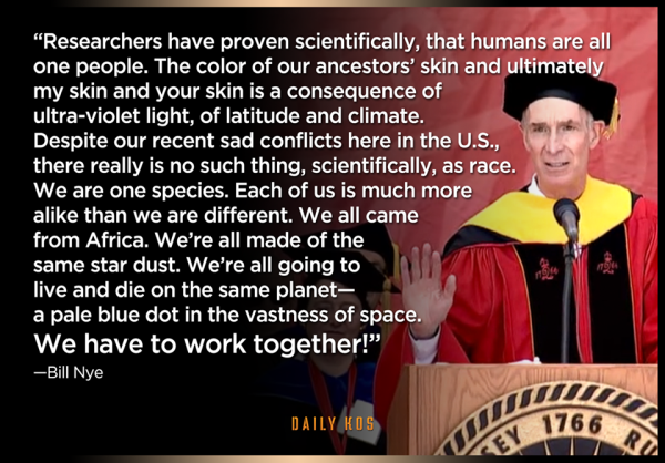 Bill Nye. we are all one